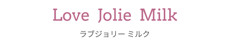 Love Jolie Milk